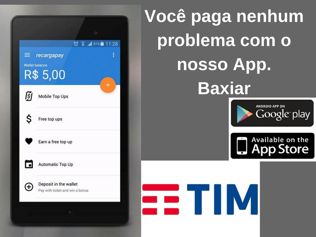Você paga nenhum problema com o nosso App