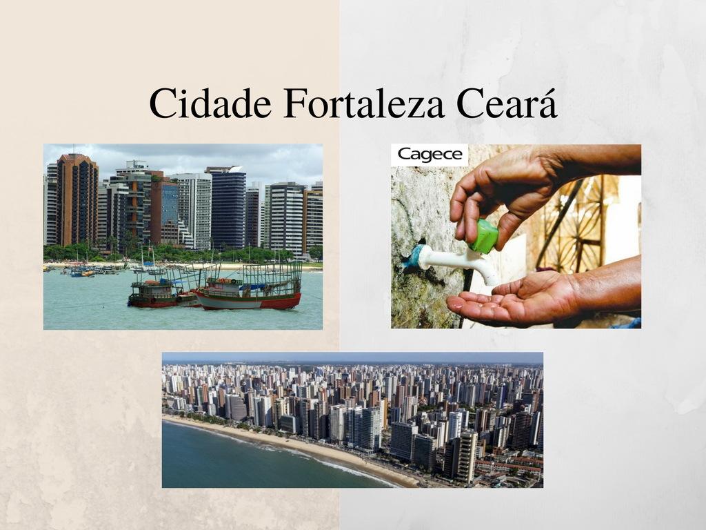 Capital de Ceará Fortaleza a cidade que Cagece provee água