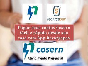 Conheça mais sobre Cosern e pague suas contas pelo celular em Natal con App Recargapay