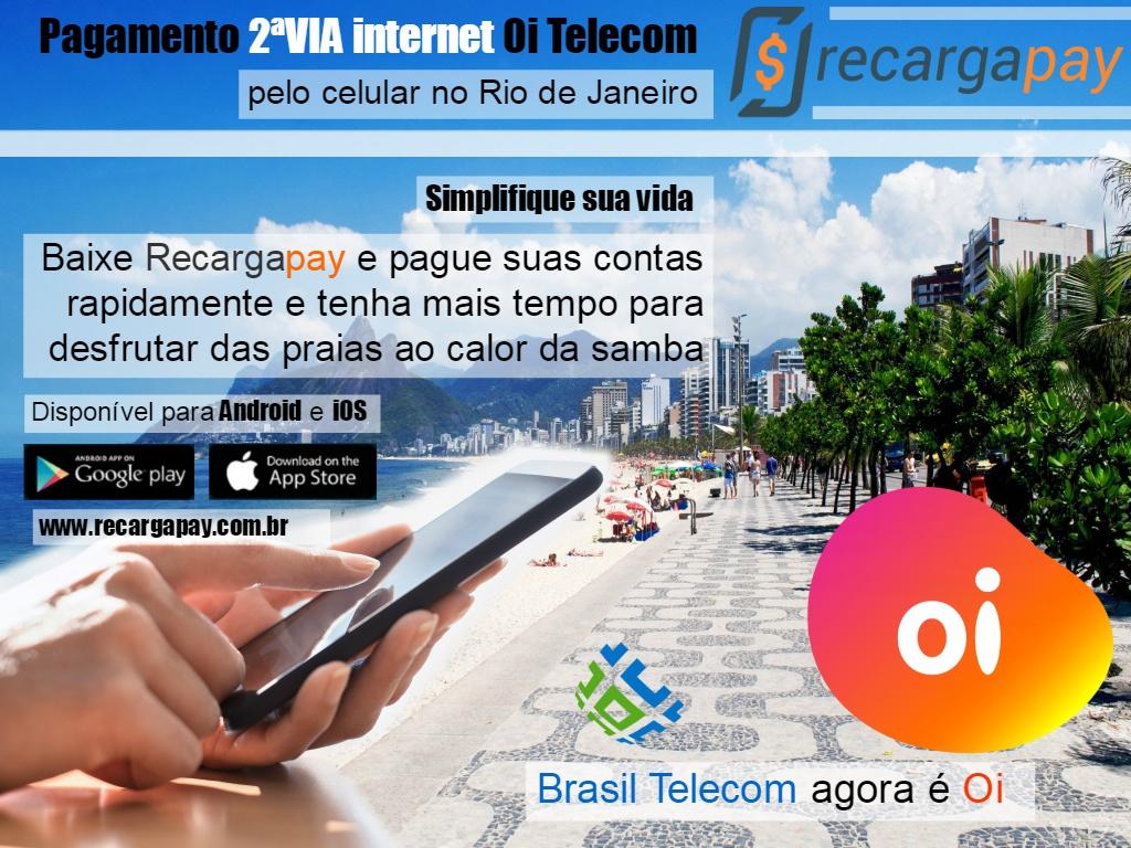 Baixe Recargapay e faça o pagamento 2avia Internet Oi Telecom