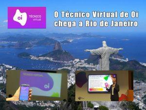 O Técnico virtual de Oi chega a Rio de Janeiro