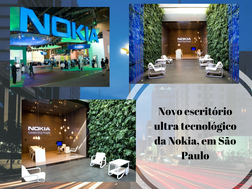 Novo escritorio ultra tecnológico da Nokia em Sao Paulo