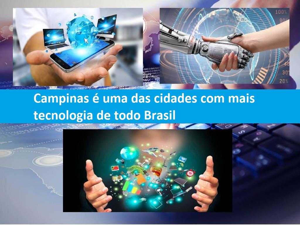 Campinas é uma das cidades mais tecnológicas de Brasil