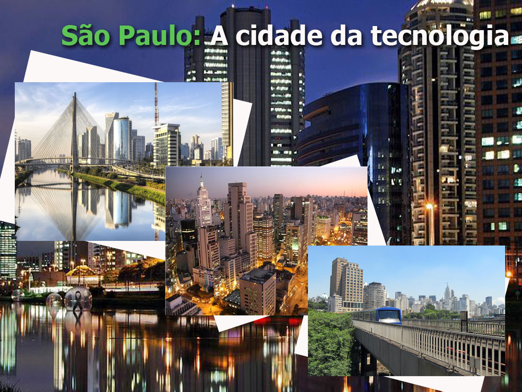 São Paulo a cidade da tecnologia