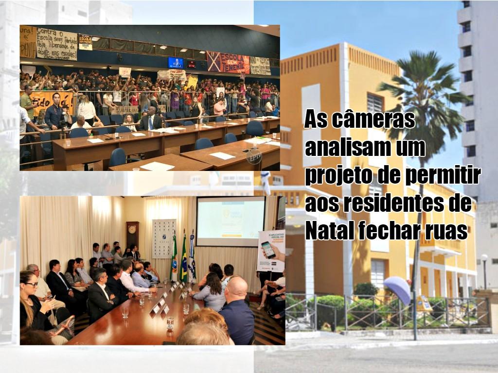 As câmeras analisam um projeto de permitir aos residentes de Natal fechar ruas