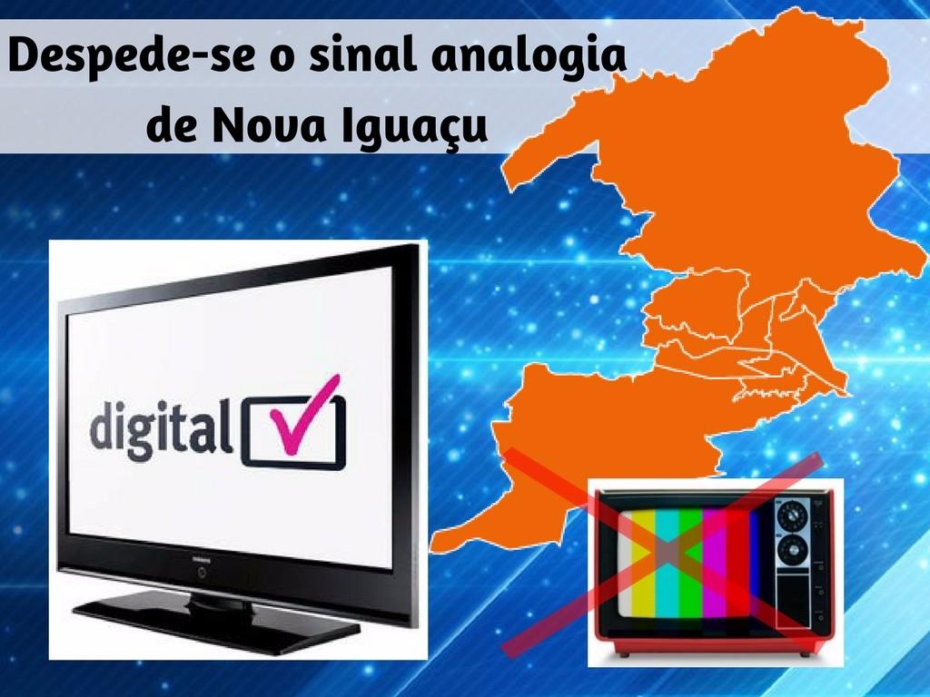 Despede-se o sinal analógica de Nova Iguacu
