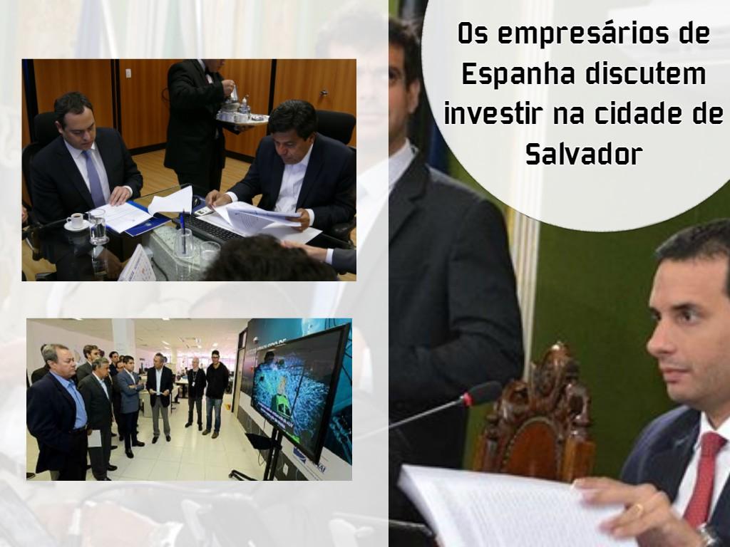 Os empresários de Espanha discutem investir na cidade de Salvador