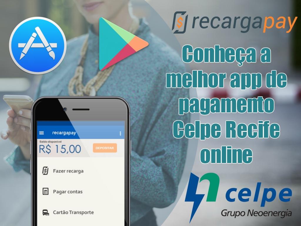 Conheca a melhor app de pagamento Celpe Recife online