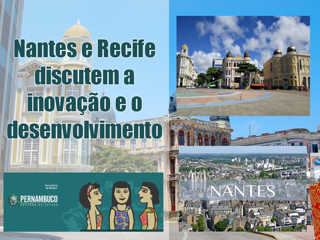Nantes e Recife discutem a inovação e o desenvolvimento