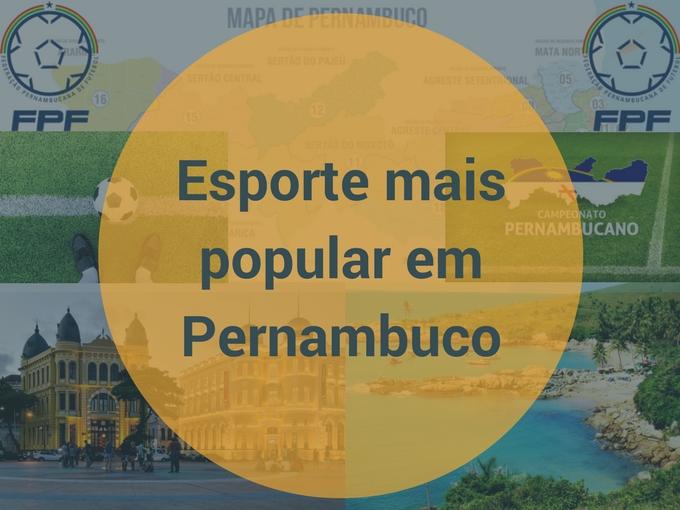 Qual é o esporte mais popular em Pernambuco?