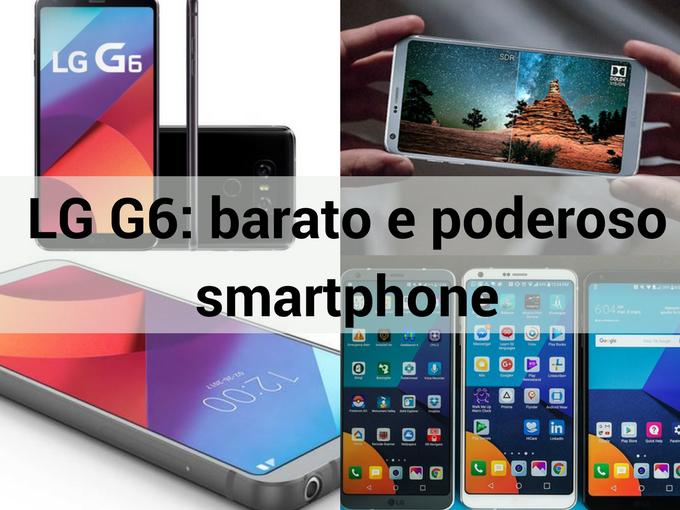 Conheça o novo LG G6