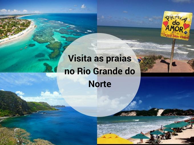 Visite Rio Grande do Norte e suas praias