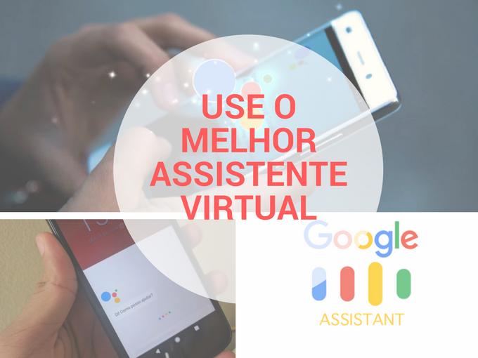 Google Assistant é o melhor ajudante virtual