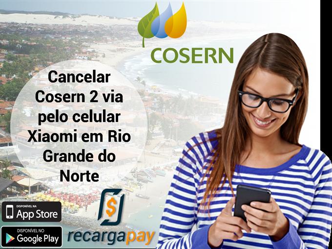 Cancelar Cosern 2 via pelo celular Xiaomi em Rio Grande do Norte