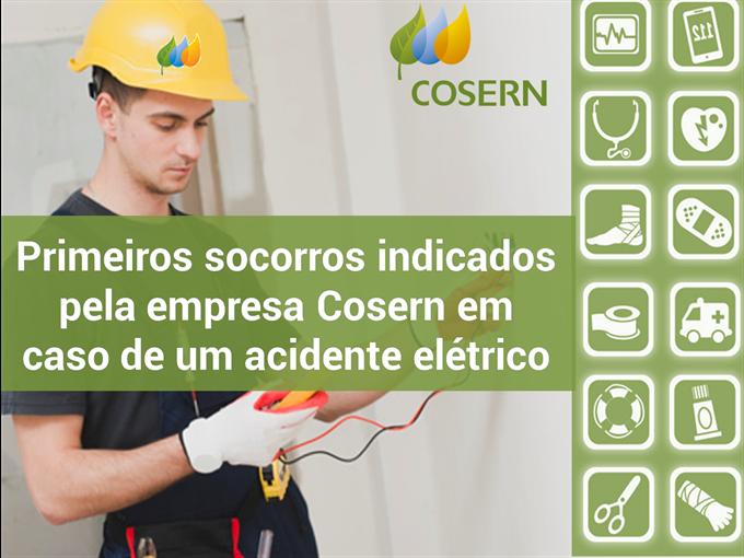 Primeiros socorros indicados pela empresa Cosern em caso de um acidente elétrico