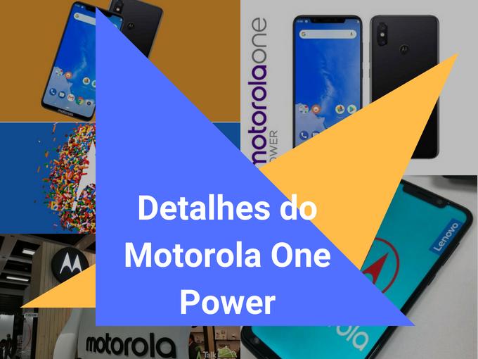 Detalhes do Motorola One Power