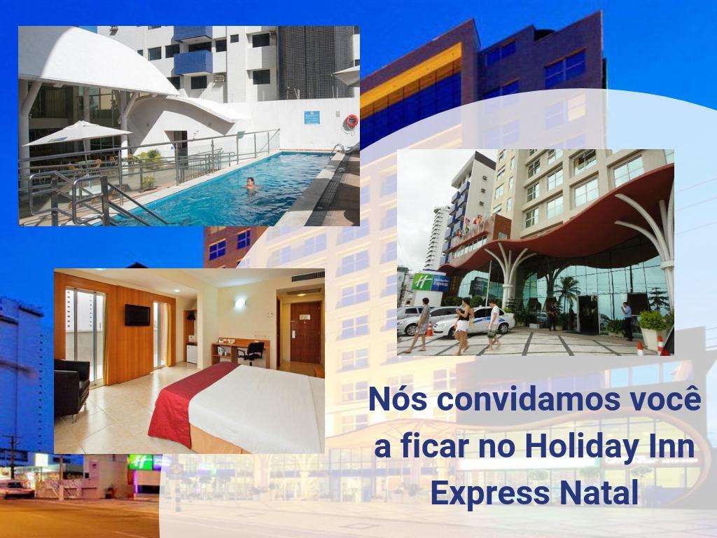 Nós convidamos você a ficar no Holiday Inn Express Natal