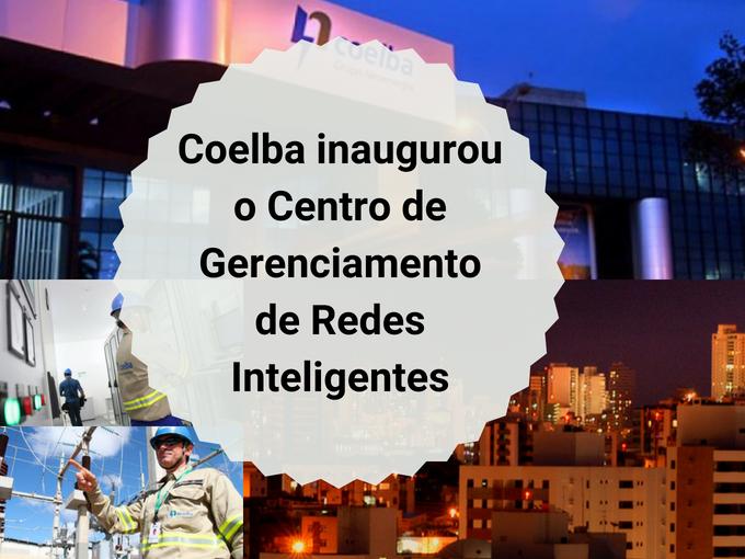 Coelba inaugurou um novo Centro Inteligente