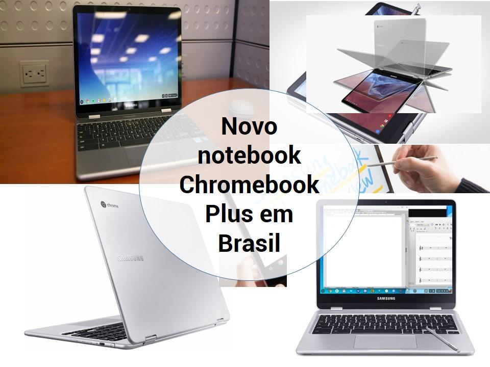 Disponível Chromebook Plus em Brasil