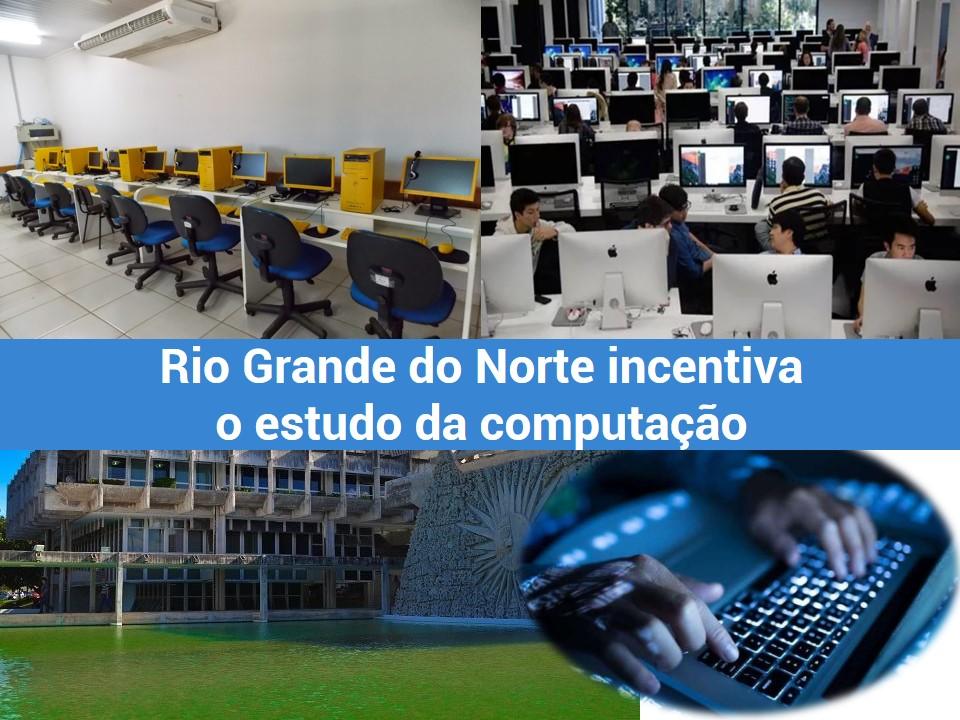 Rio Grande do Norte incentiva a Computação