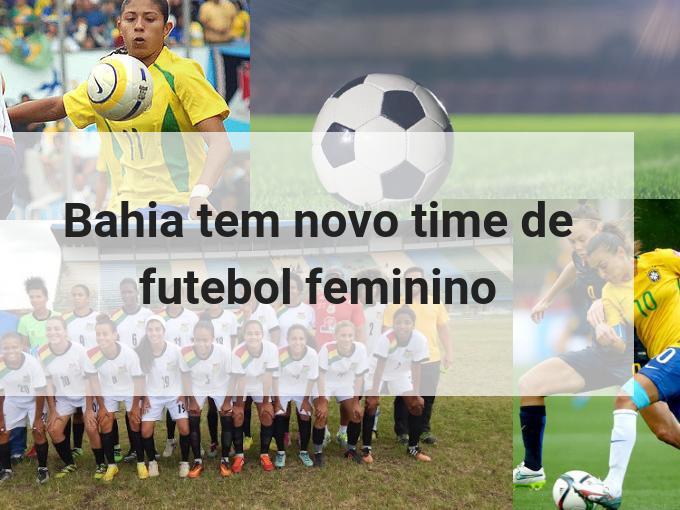 Novo time de futebol na Bahia