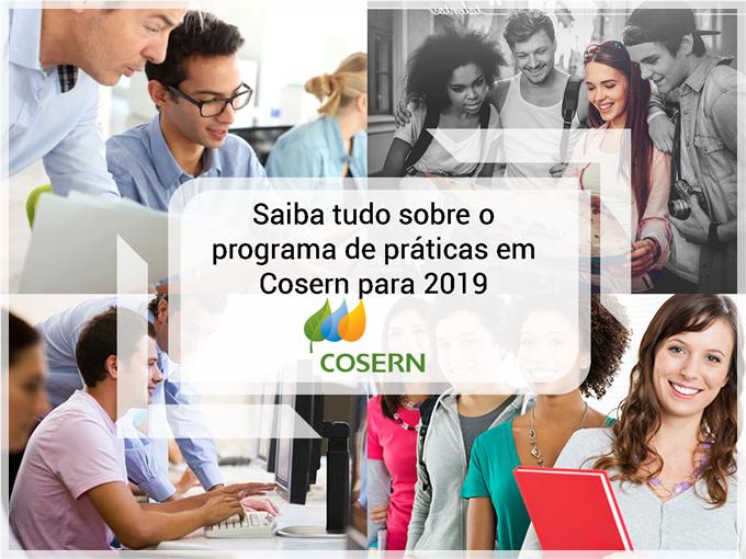 Saiba tudo sobre o programa de práticas em Cosern para 2019