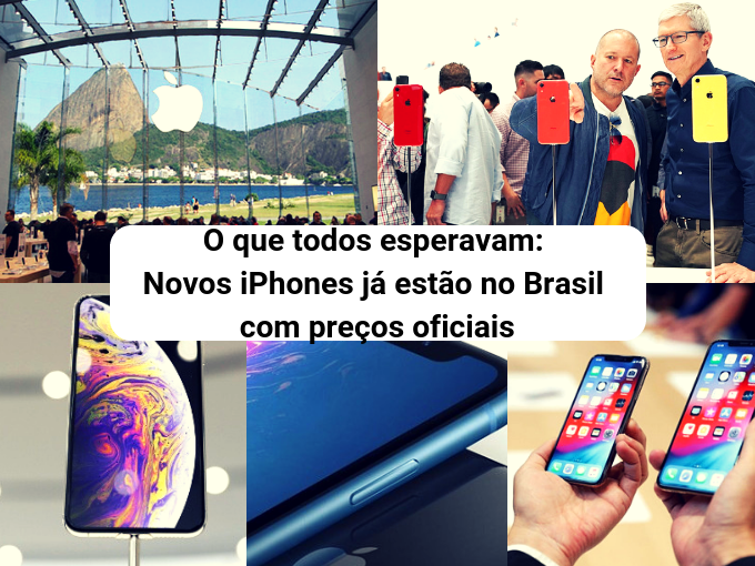 Brasil recebe novos iPhones com preços suculentos