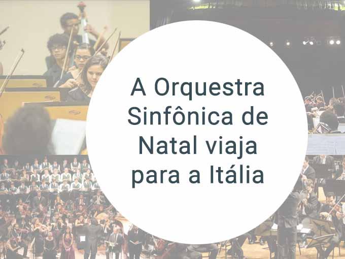 Orquestra de Natal viaja para a Itália