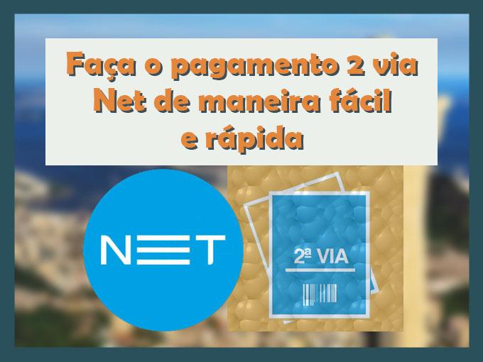 Faça o pagamento 2 via Net de maneira fácil e rápida