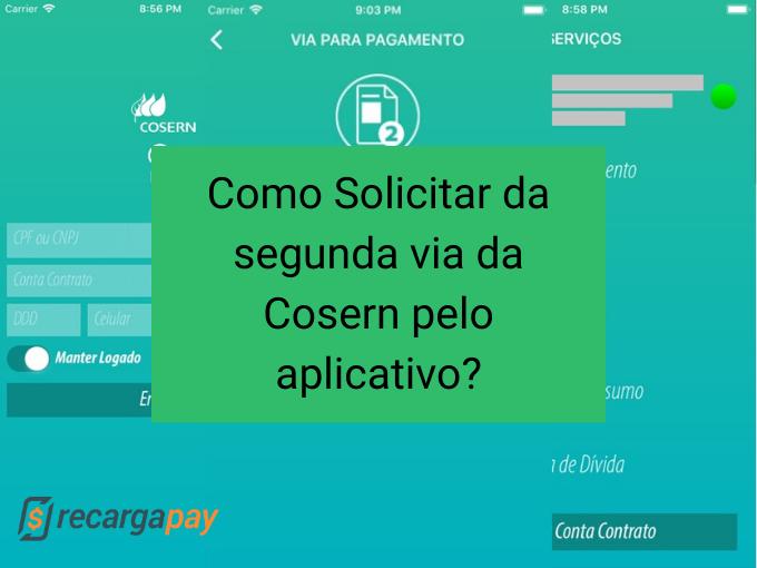 Como Solicitar da segunda via da Cosern pelo aplicativo?