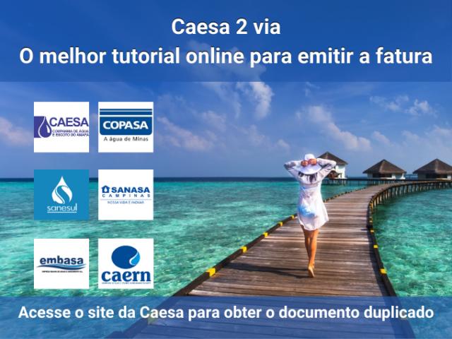 Caesa 2 via – O melhor tutorial online para emitir a fatura